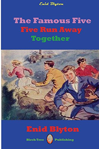 9781927558393: Famous Five Five Run Away Together (Legacy Reprint)
