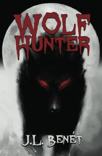 Wolf Hunter: Benét, J.L.