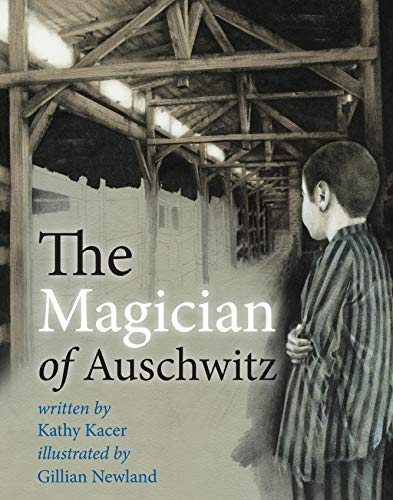 The Magician of Auschwitz: Kacer, Kathy