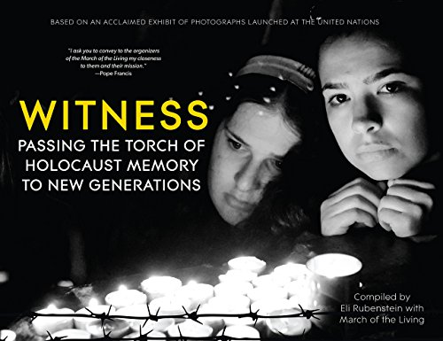 WITNESS Passing the Torch of the Holocaust Memory to The New Generations: Eli Rubenstein