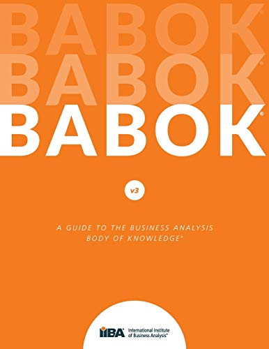 9781927584026: Babok: A Guide to the Business Analysis Body of Knowledge