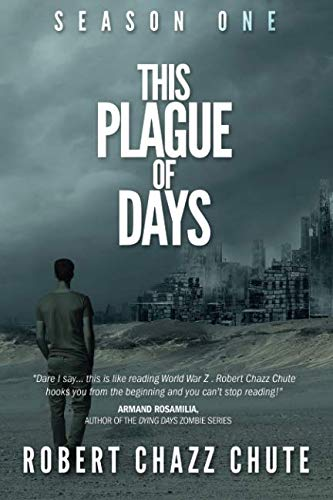 9781927607206: This Plague of Days, Season One: The Siege: 1 (The Zombie Apocalypse)