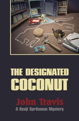 9781927609002: The Designated Coconut (Benji Spriteman) (Volume 2)