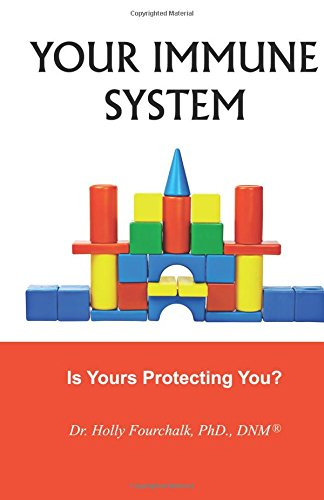 9781927626368: Your Immune System: Is Yours Protecting You?