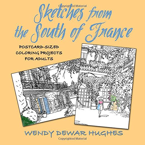 9781927626504: Sketches from the South of France: Postcard Sized Coloring Projects for Adults