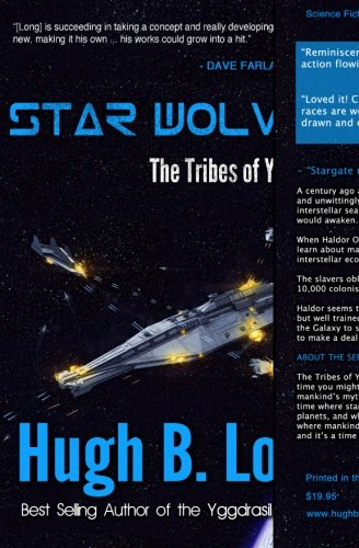 9781927646472: Star Wolves: A Space Opera (The Tribes Of Yggdrasil) (Volume 1)