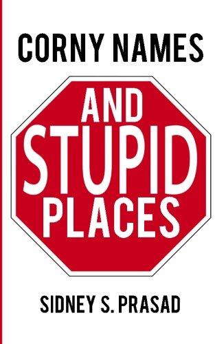 9781927676226: Corny Names & Stupid Places