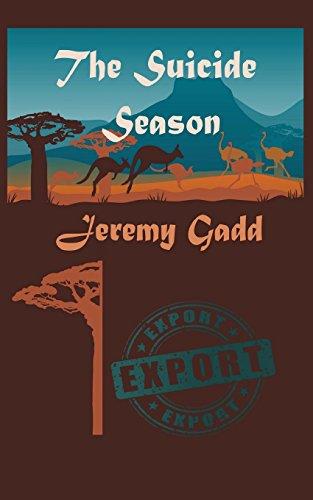 The Suicide Season: Gadd, Jeremy