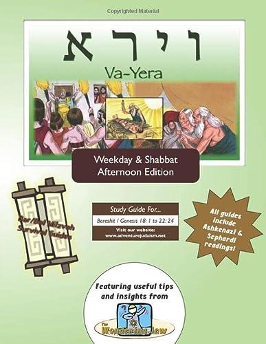BarBat Mitzvah Survival Guides Va-Yera Weekdays Shabbat pm: Elliott Michaelson MAJS