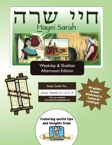 BarBat Mitzvah Survival Guides Hayei Sarah Weekdays Shabbat pm: Elliott Michaelson MAJS