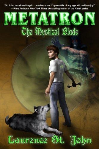 9781927792995: Metatron: The Mystical Blade (Metatron Series) (Volume 2)