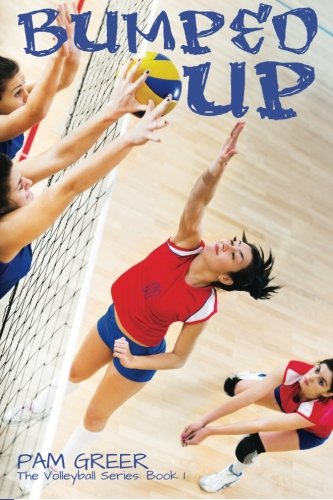 9781927794180: Bumped Up: The Volleyball Series #1