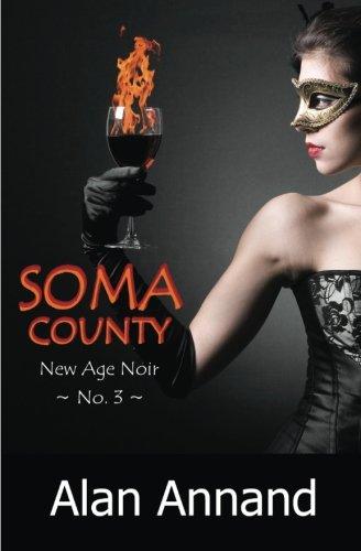 9781927799215: Soma County (New Age Noir) (Volume 3)