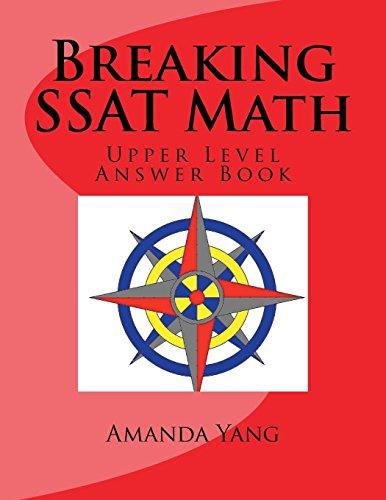 9781927814963: Breaking SSAT Math Upper level: Answer Book