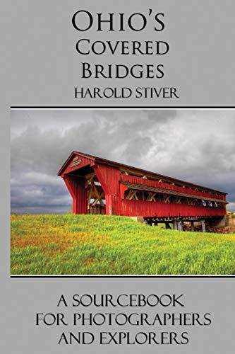9781927835036: Ohio's Covered Bridges