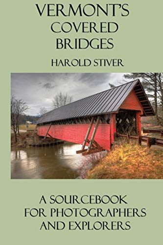 9781927835081: Vermont's Covered Bridges