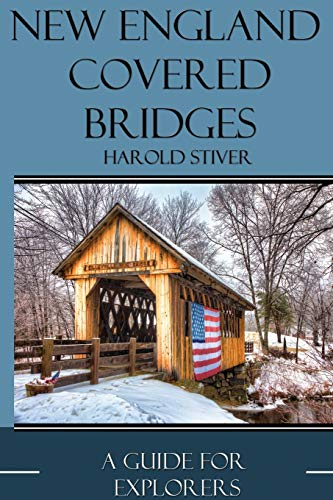 9781927835142: New England Covered Bridges