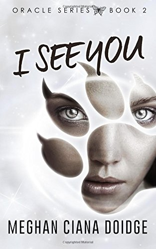 9781927850343: I See You (Oracle) (Volume 2)