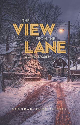 The View from the Lane: Tunney, Deborah-Anne