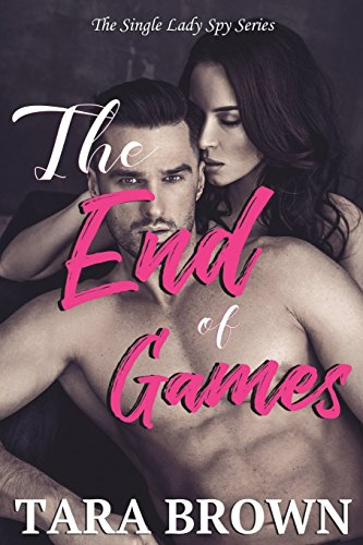 9781927866023: The End of Games (The Single Lady Spy Series) (Volume 2)