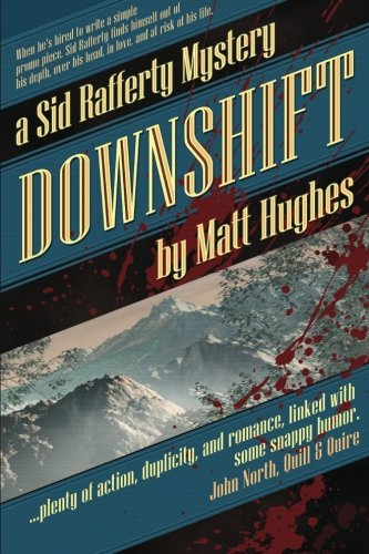 9781927880104: Downshift: A Sid Rafferty Mystery: Volume 1 (Sid Rafferty Mysteries)