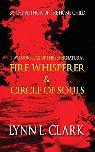 9781927884058: Fire Whisperer & Circle of Souls