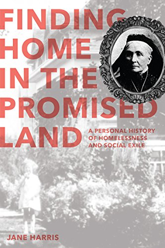 Finding Home in the Promised Land: A: Jane Harris