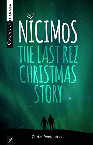 9781927922187: Nicimos: The Final Rez Christmas Story