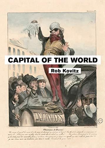 Capital of the World: Rob Kovitz