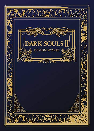 9781927925560: Dark Souls II: Design Works