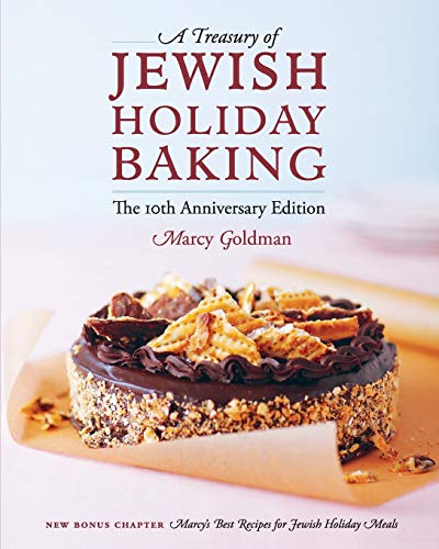 9781927936221: The 10th Anniversary Edition A Treasury of Jewish Holiday Baking