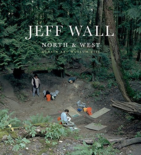 9781927958872: Jeff Wall: North & West