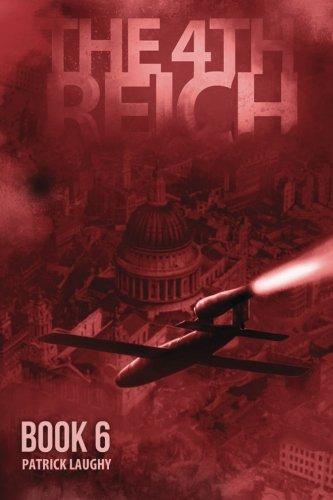 9781927965139: The 4th Reich Book 6 (Volume 6)
