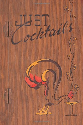 Just Cocktails: A Bartender's Guide (Illustrated) (Engage: Whitfield, W. C.