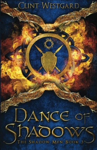 9781928035077: Dance of Shadows (The Shadow Men) (Volume 3)