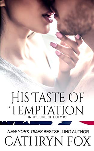 9781928056744: His Taste of Temptation (In the Line of Duty)
