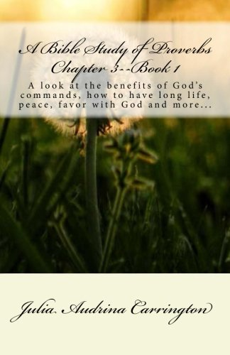 9781928080794: A Bible Study of Proverbs Chapter 3--Book 1