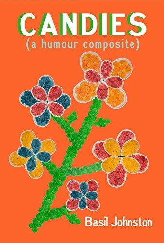 Candies: A Humour Composite: Johnston, Basil H