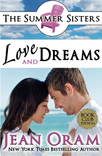 9781928198000: Love and Dreams: A Beach Reads Billionaire Tycoon Contemporary Romance (Book Club Edition) (Summer Sisters Tame the Billionaires) (Volume 2)