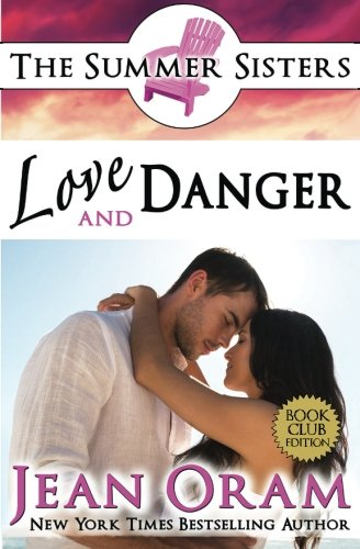 9781928198048: Love and Danger: A Beach Reads Billionaire Bodyguard Contemporary Romance (Book Club Edition) (Summer Sisters Tame the Billionaires) (Volume 4)