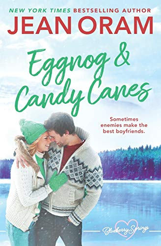 Eggnog and Candy Canes: A Blueberry Springs Christmas Novella (Volume 3): Oram, Jean