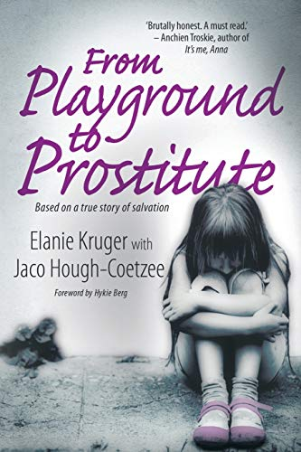 9781928248019: From Playground to Prostitute