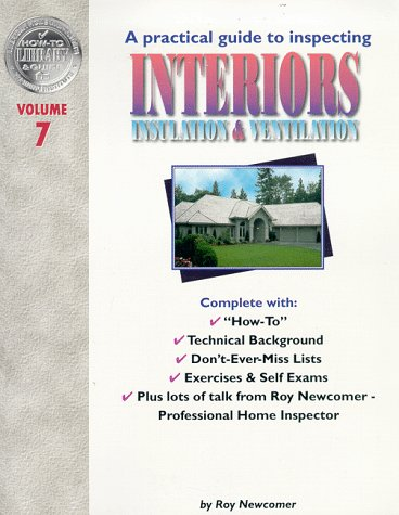 9781928545064: 7: A Practical Guide to Inspecting Interiors