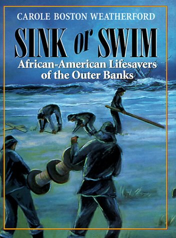 9781928556015: Sink or Swim: African-American Lifesavers of the Outer Banks