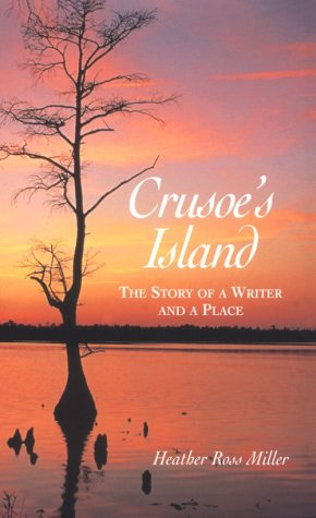 Crusoe's Island: A Story of a Writer and a Place (Carolina Women Series)