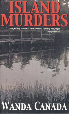 Island Murders: Canada, Wanda