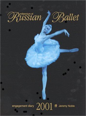9781928563075: Millennium of Russian Ballet : Engagement Diary 2001
