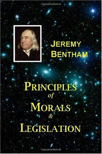 9781928565178: Principles of Morals and Legislation: Jeremy Bentham