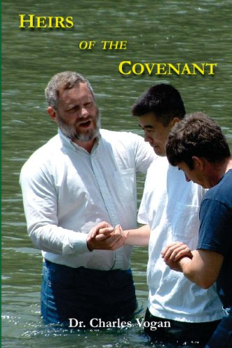 9781928565260: Heirs of the Covenant: An answer to Infant Baptism