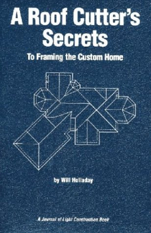 9781928580140: Roof Cutters Secrets: To Framing the Custom Home